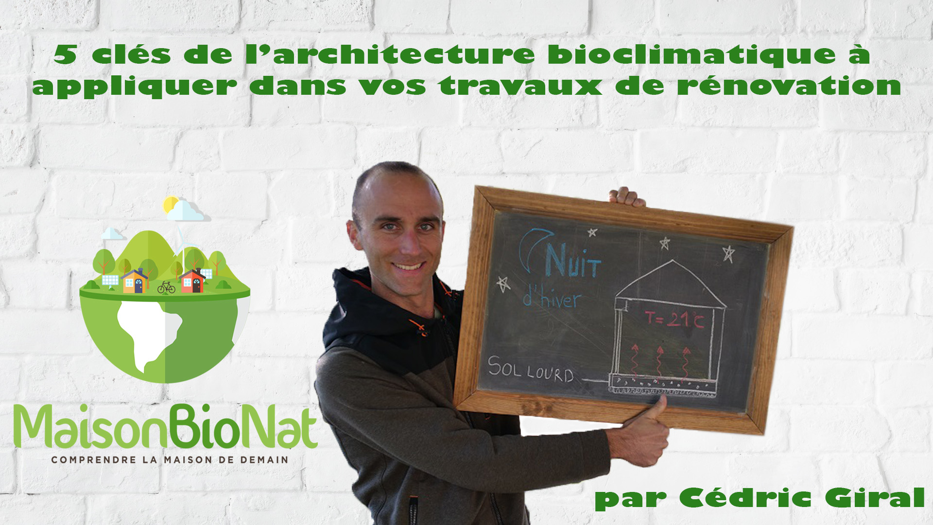5 clés de l'architecture bioclimatique à appliquer dans vos travaux de rénovation